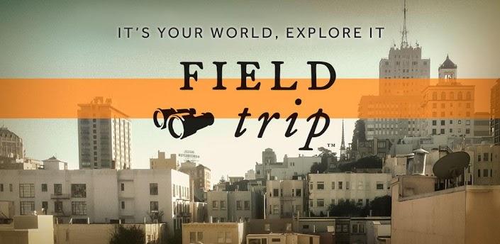 Jadę sobie, a tu Field Trip od Google'a – bardzo ciekawa aplikacja z informacjami o miejscach