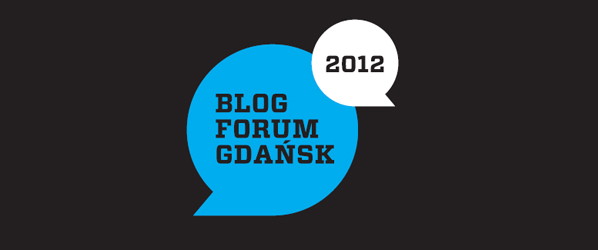Blog Forum Gdańsk 2012 okiem Spider's Web