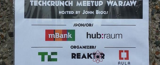 TechCrunch Meetup Warsaw pokazał, że często od produktu ważniejszy jest sposób jego prezentacji