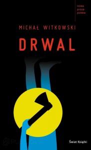 drwal-michal-witkowski-1