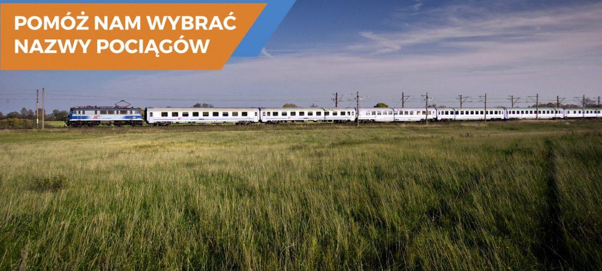 Pomóż PKP wybrać nazwy pociągów (na Facebooku)