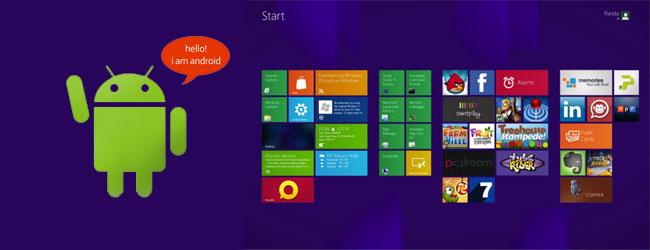 Na tablecie z Windows 8 uruchomisz aplikacje napisane dla Androida