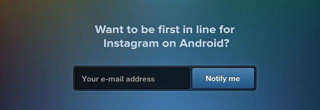 Zapisz się do kolejki po Instagram na Androida!