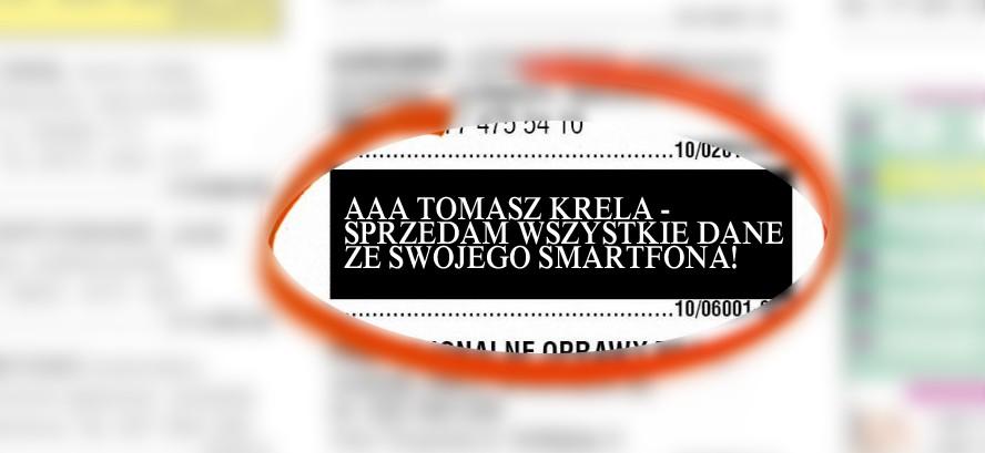 AAA Tomasz Krela – Sprzedam wszystkie dane ze swojego smartfona!