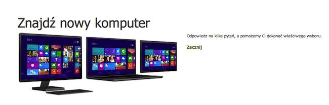 Sprawdź jaki komputer z Windowsem 8 proponuje Ci Microsoft