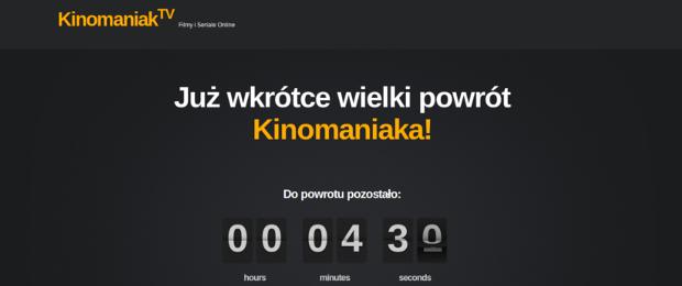 Wiadomość z ostatniej chwili: Kinomaniak.tv wrócił!