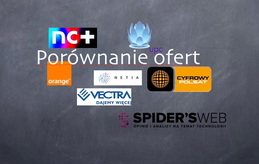 Porównanie usług łączonych – Orange z nc+ , Netia, Cyfrowy Polsat, UPC, Vectra
