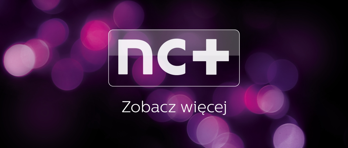 Jeszcze w tym roku pożegnamy nc+. Operator stawia na markę Canal+