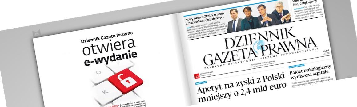 Gazeta Prawna zdejmuje paywalla na 2 tygodnie, bo chce się pochwalić nowym e-wydaniem