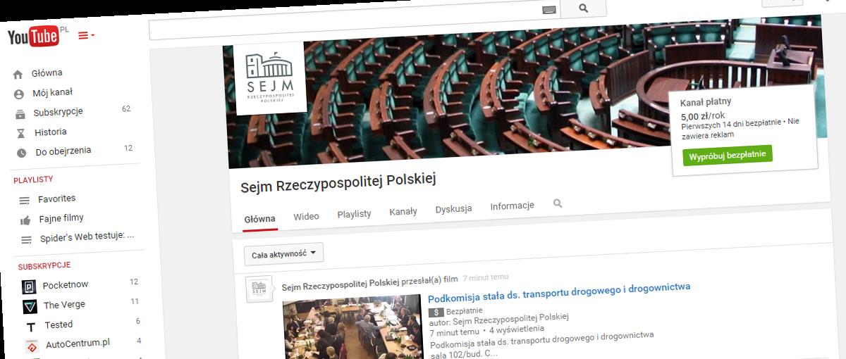 Aktualizacja: Jednym z pierwszych, polskich, płatnych kanałów na YouTubie jest… nieoficjalny kanał Sejmu RP! Zapłacisz?