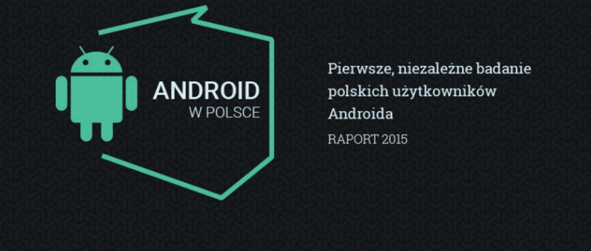 Poznaj typowego użytkownika Androida w Polsce. Jest inny niż myślisz