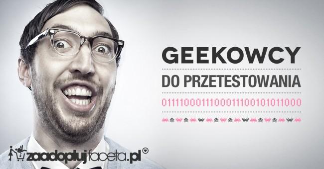 Geekowcy-ZaadoptujFaceta.pl