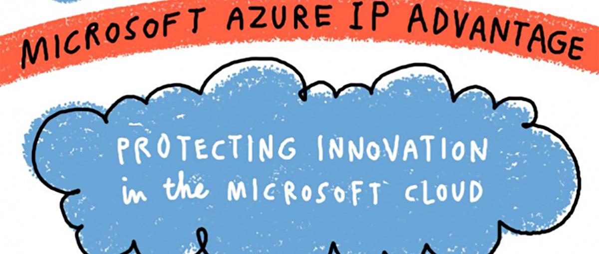 Mówią, że Azure IP Advantage to ruch Microsoftu unikalny na skalę światową