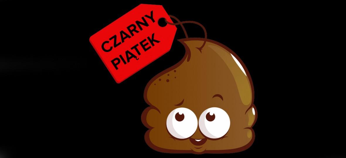 Smutna prawda o Black Friday w Polsce + poradnik, jak nie dać się nabrać na cudowne wyprzedaże