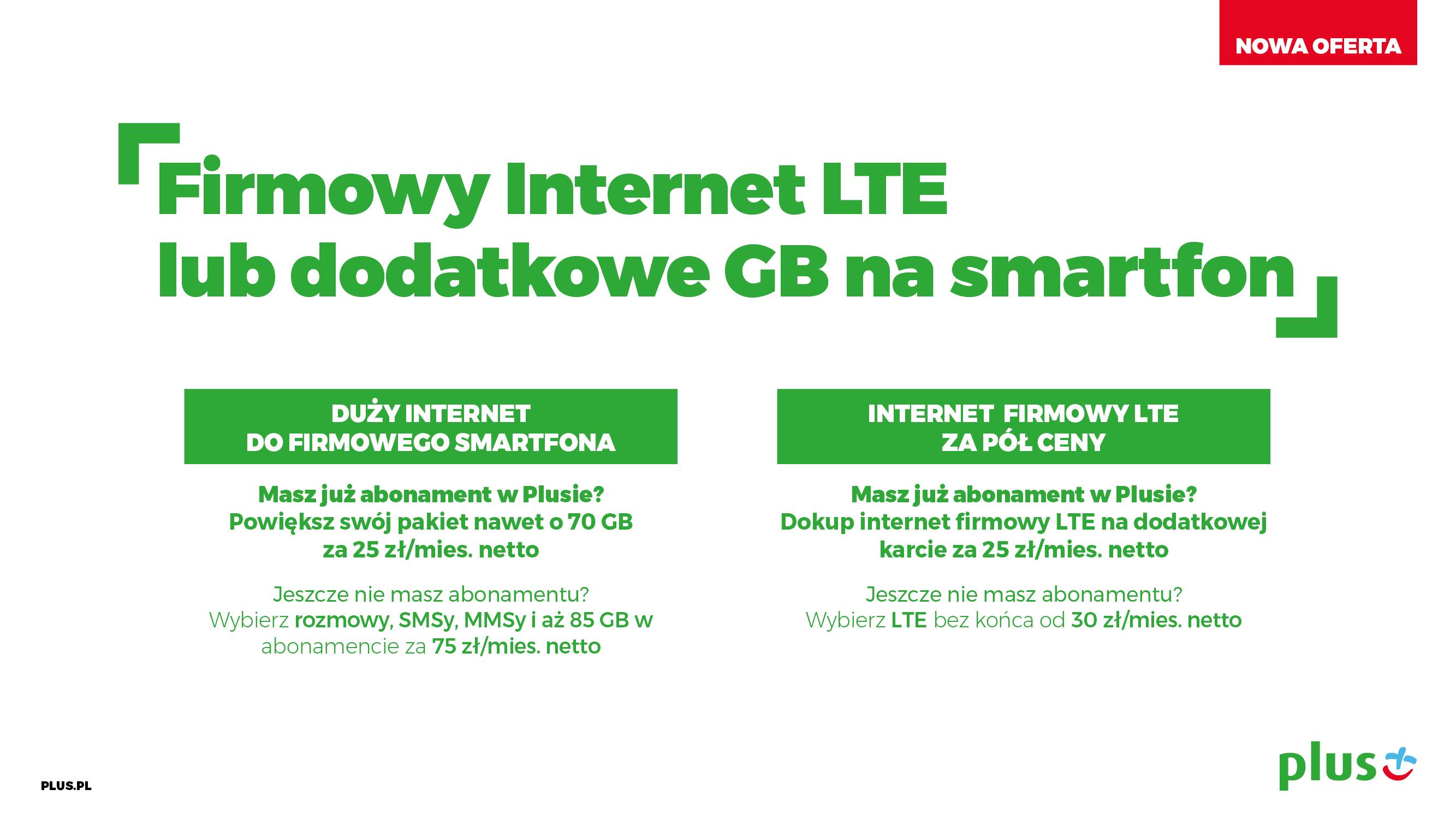 plus firmowy internet lte lub dodatkowe gb na smartfon
