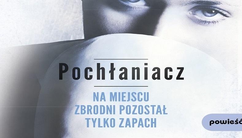 """Jak pachnie zbrodnia? """"Pochłaniacz"""" Katarzyny Bondy – recenzja sPlay.pl"""
