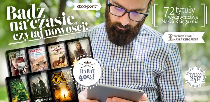 """""""Bądź na czasie"""" – 72 e-bookowe nowości tańsze o 40%"""