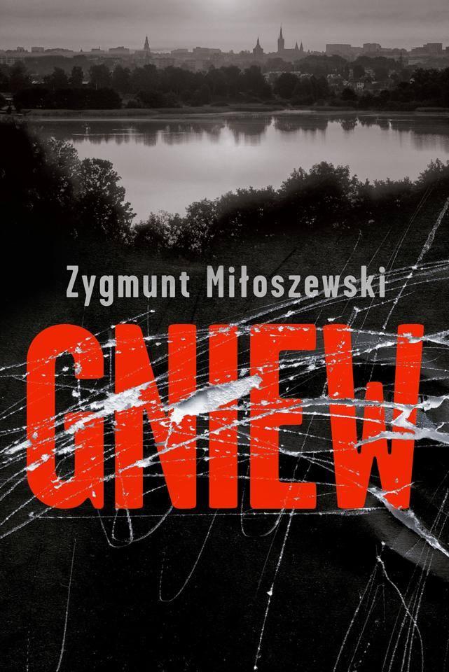 gniew miloszewski