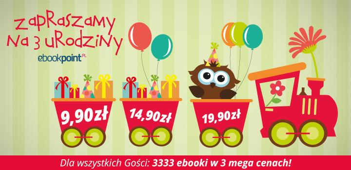 3333 e-booki przecenione z okazji trzecich urodzin e-księgarni Ebookpoint