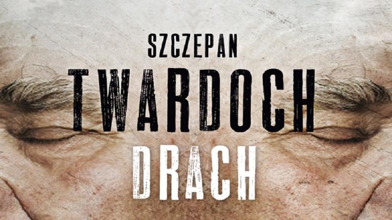 """Bezsens śmierci, bezsens życia. """"Drach"""", Szczepan Twardoch – recenzja sPlay"""