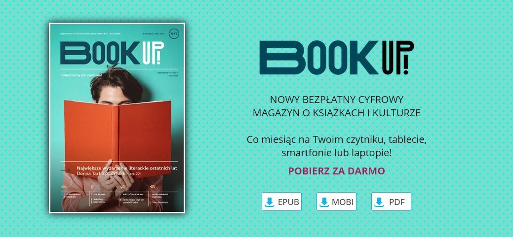 """Wystartował nowy miesięcznik literacko-kulturalny """"Book Up!"""". Możesz go pobrać całkowicie za darmo"""