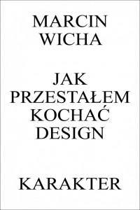 jak_przestalem_kochac_design_okladka