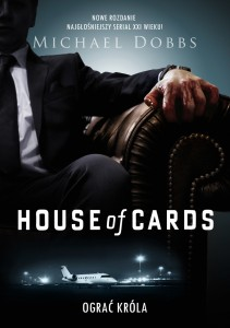 house of cards ograć króla