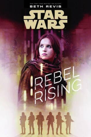Star Wars Gwiezdne wojny Rebel Rising Jyn Erso Rogue One Łotr 1 prequel