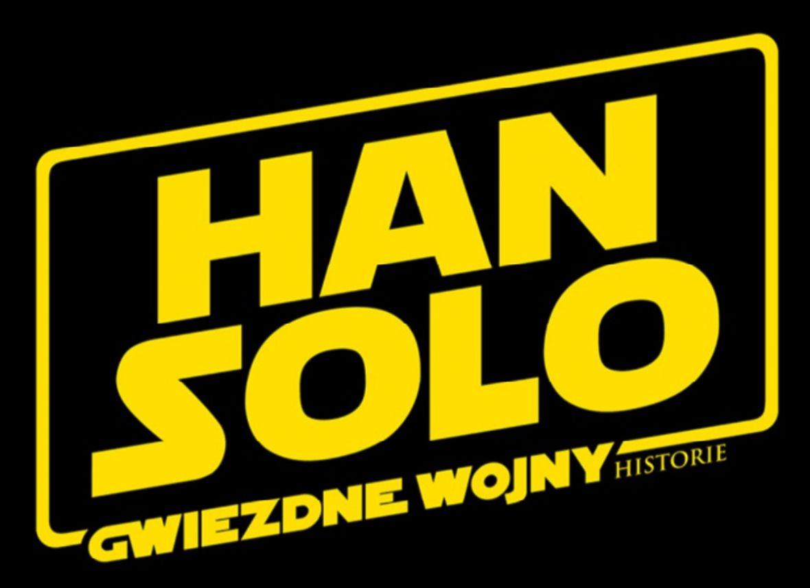 Han Solo na pierwszym plakacie. Lucasfilm na dobre rozpoczyna promocję filmu