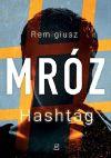 Remigiusz Mróz Hashtag