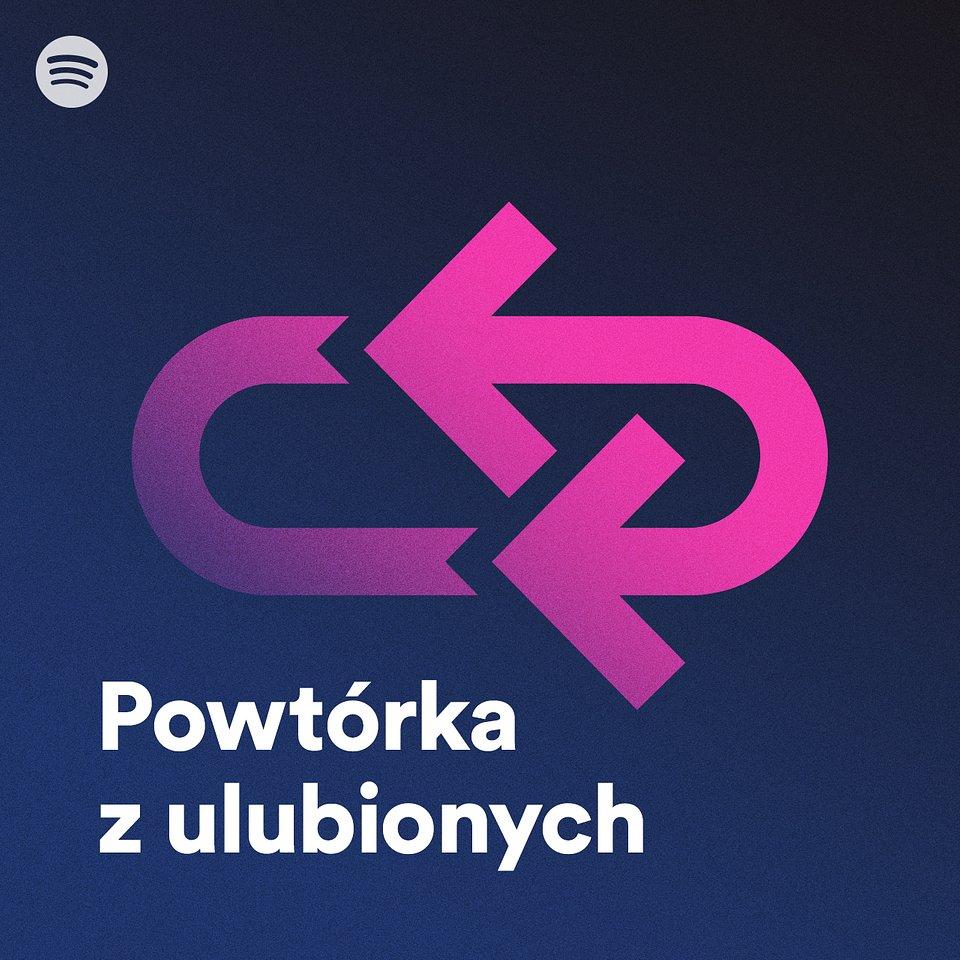 Spotify - playlista Powtórka z ulubionych