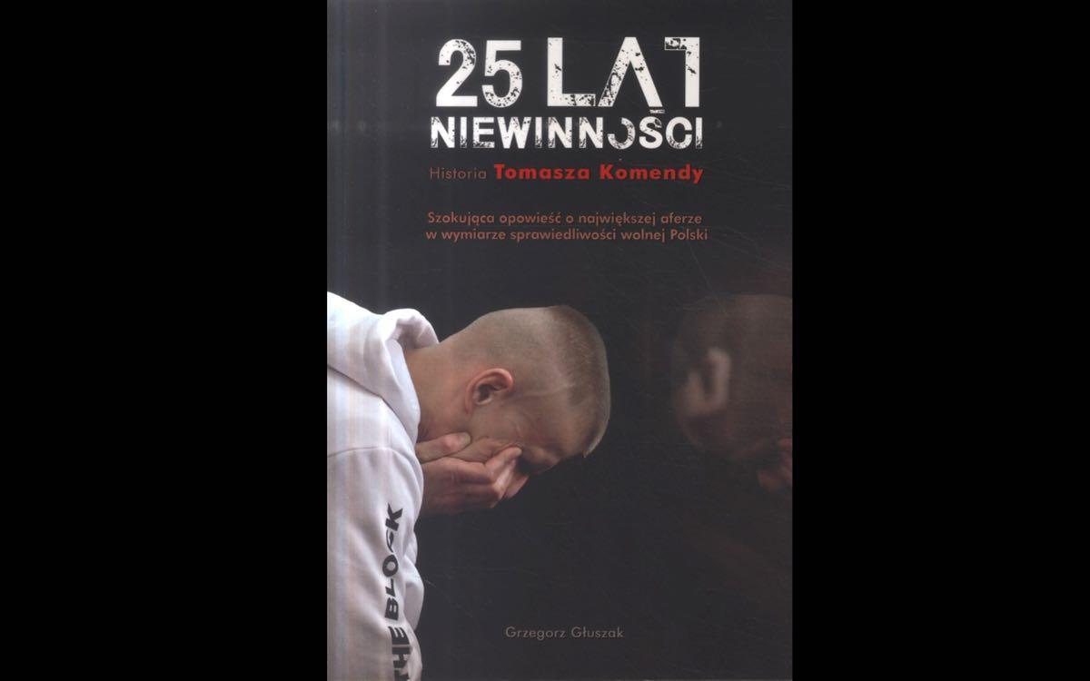 25 lat niewinności. Sprawa Tomasza Komendy - okładka