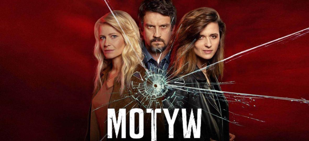 """""""Motyw"""" zapowiada się na najlepszy serial TVN-u od lat. Pierwszy odcinek już dziś na Player.pl"""