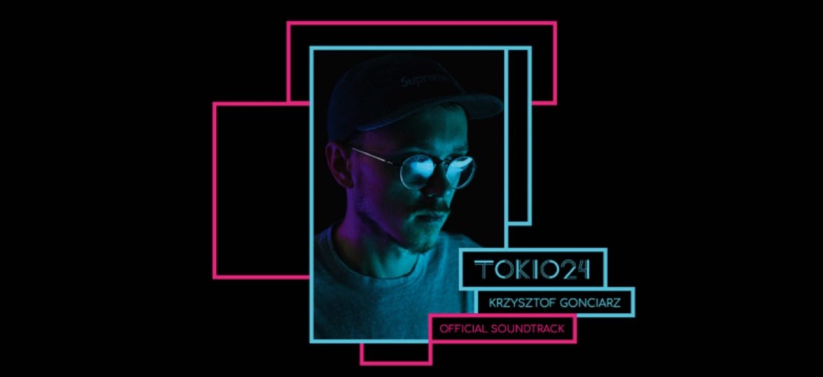 Tokio 24 - Krzysztof Gonciarz