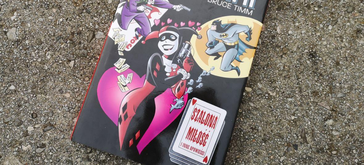 """Tęsknicie za animowanym """"Batmanem""""? Sięgnijcie po zbiór """"Szalona miłość i inne opowieści"""""""