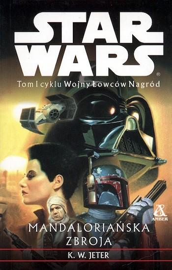 jak czytać książki star wars kolejność chronologia legendy expanded universe 12 wojny lowcow nagrod mandalorianska zbroja kw jeter the mandalorian armor