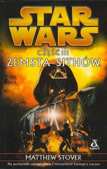 jak czytać książki star wars kolejność chronologia legendy expanded universe 16 zemstha sithow matthew stover the revenge of the sith