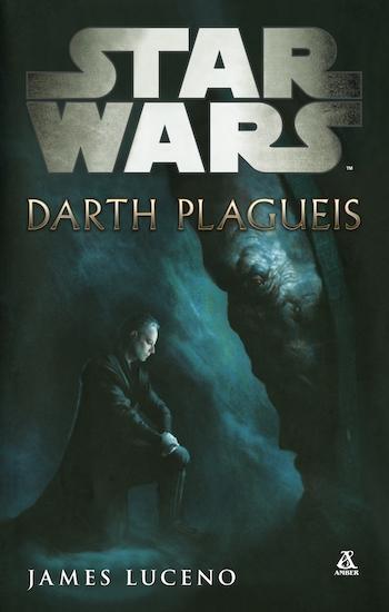 jak czytać książki star wars kolejność chronologia legendy expanded universe 6 darth plagueis james luceno
