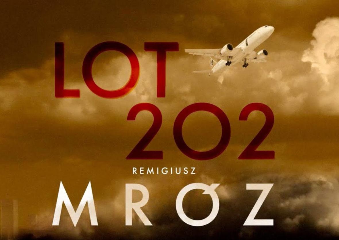 """Chcesz posłuchać nowej książki Remigiusza Mroza? """"Lot 202"""" już niedługo w Audiotece"""