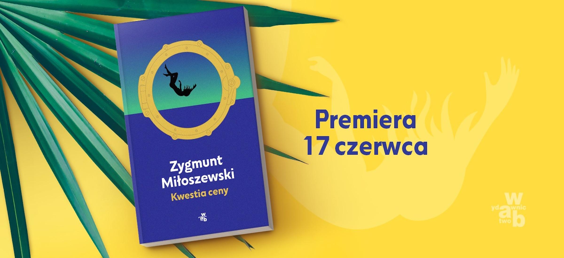 kwestia ceny nowa powiesc zygmunt miloszewski recenzja