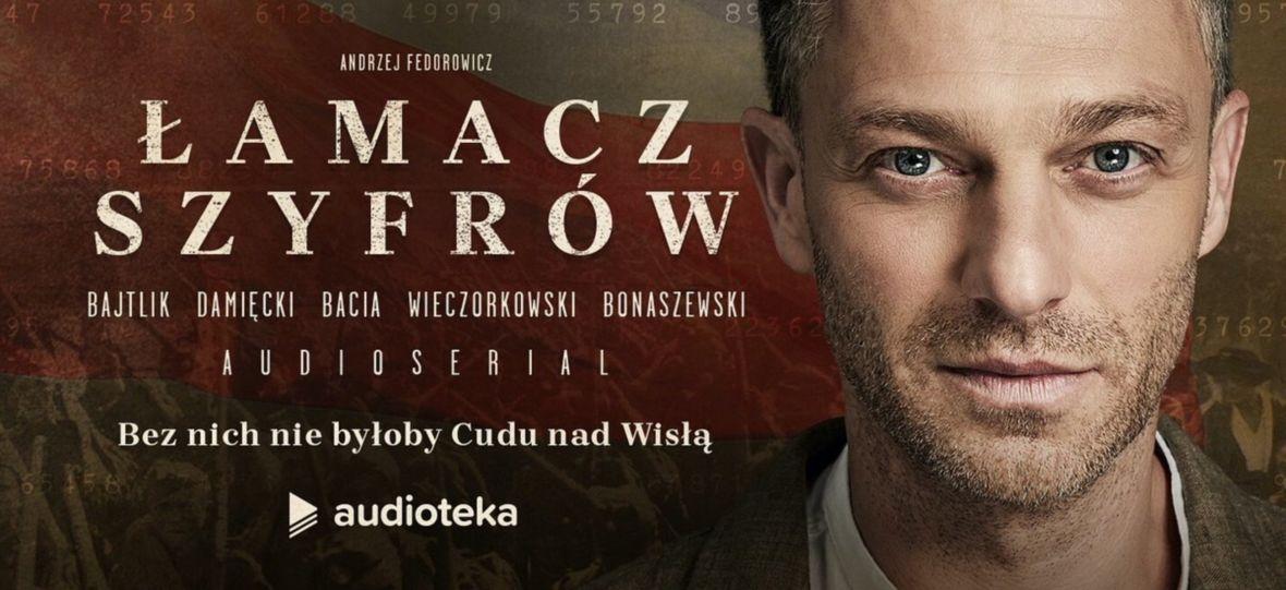 """Nowa superprodukcja Audioteki przedstawia kulisy Cudu nad Wisłą. Dziś premiera audioserialu """"Łamacz szyfrów"""""""