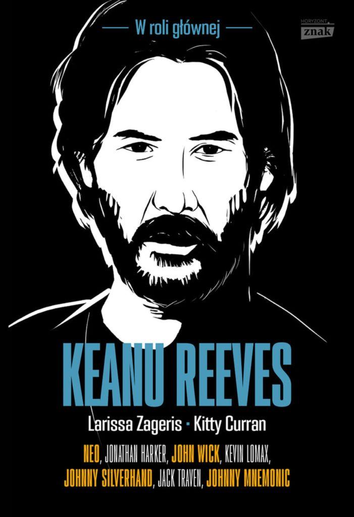 Keanu Reeves, W roli głównej/Znak Horyzont