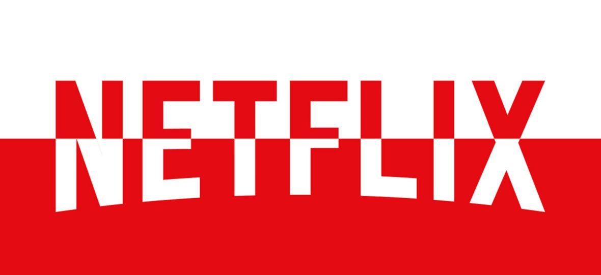 Netflix inwestuje w Polskę i Polaków. Na te filmy i seriale z rodzimymi akcentami czekamy