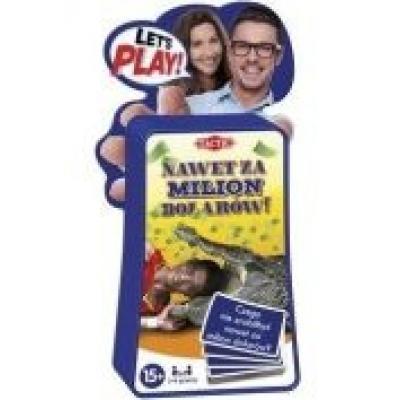 Let's play nawet za milion dolarów! 54848 tactic