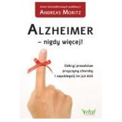 Alzheimer - nigdy więcej!