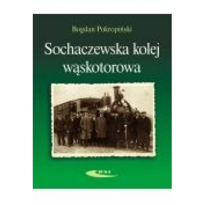 Sochaczewska kolej wąskotorowa