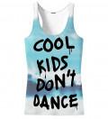 Cool Kids Don't Dance Tank Top