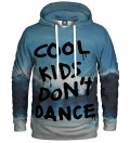 hoodie with cool kids don't dance inscription