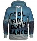 Cool Kids Don't Dance Hoodie