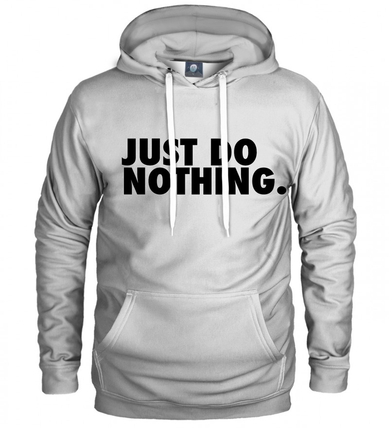 white hoodie with just do nothing inscription